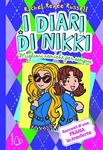 I diari di Nikki. Migliori nemiche per sempre