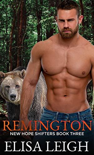 Remington (New Hope Shifters Book 3) (English Edition)