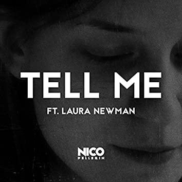 Tell Me (feat. Laura Newman)