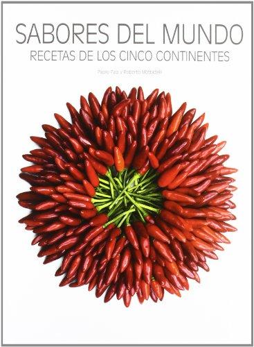 Sabores del mundo: Recetas de los cinco continentes (Cocina Gastronomia (lu))