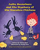 Anito Reverbero and The Mystery of the Macabre Chickens (The Tales of Anito Reverbero)