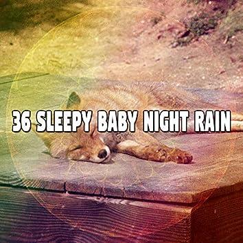 36 Sleepy Baby Night Rain