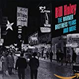 Songtexte von Bill Haley and His Comets - The Warner Brothers Years and More