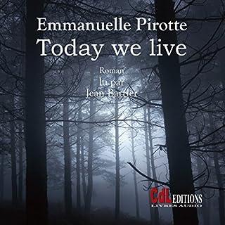 Couverture de Today We Live