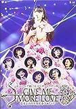 モーニング娘。'14 コンサートツアー2014秋 GIVE ME MORE LOVE 〜道重さゆみ卒業記念スペシャル〜[EPXE-5060][Blu-ray/ブルーレイ]