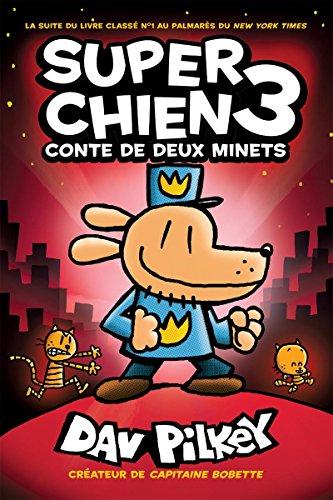 Super Chien: N° 3 - Conte de Deux Minets (French Edition)
