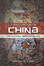 A Subversive Voice in China: The Fictional World of Mo Yan, Student Edition (English Edition)