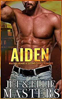 Aiden: A Single Dad, Second Chance Romance (The One I Want Book 1) by [Ellie Masters, Jet Masters]