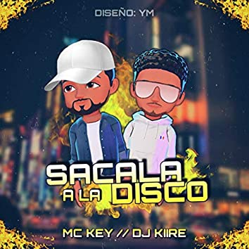 Sacala a la Disco (feat. Mc Key)