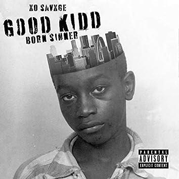 Good Kidd Born Sinner
