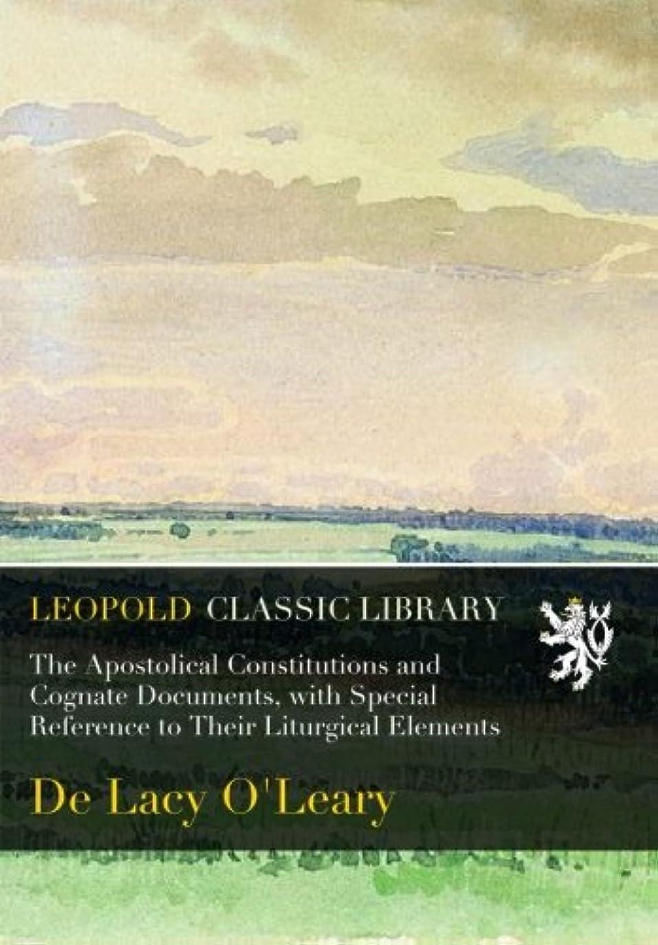 ペンス一般的に言えば値The Apostolical Constitutions and Cognate Documents, with Special Reference to Their Liturgical Elements