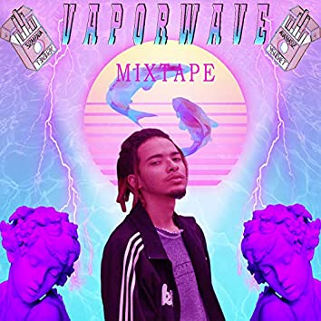 Vaporwave: Mixtape
