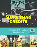 More than Credits: Skills High Schoolers Need for Life