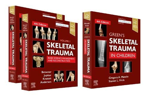 Compare Textbook Prices for Skeletal Trauma 2-Volume and Green's Skeletal Trauma in Children Package 6 Edition ISBN 9780323708654 by Browner MD  MHCM  FACS, Bruce D.,Jupiter MD, Jesse B.,Krettek MD  FRACS  FRCSEd, Christian,Anderson MD, Paul A,Mencio MD, Gregory A,Swiontkowski MD, Marc F.