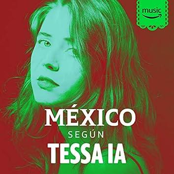 México según Tessa Ia