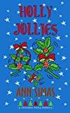 HOLLY JOLLIES: A Christmas Valley Romance, Book 11 (Christmas Valley Romances)