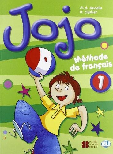 Jojo. Livre de l'élève. Per la Scuola elementare (Vol. 1): Méthode de français