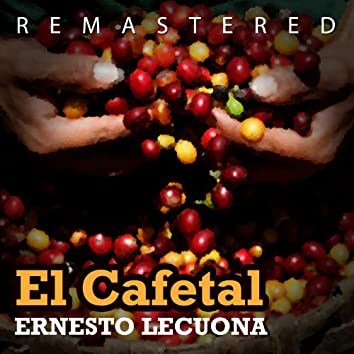 El Cafetal (Remastered)
