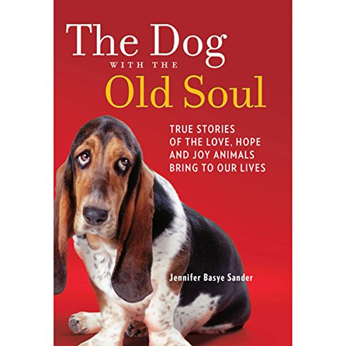 The Dog with the Old Soul cover art