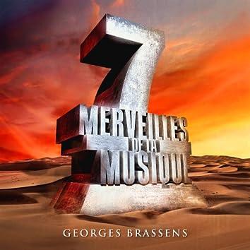 7 merveilles de la musique: Georges Brassens