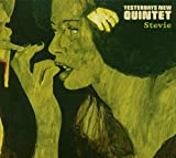 Songtexte von Yesterdays New Quintet - Stevie