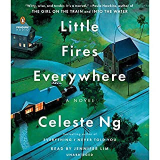 Little Fires Everywhere                   By:                                                                                                                                 Celeste Ng                               Narrated by:                                                                                                                                 Jennifer Lim                      Length: 11 hrs and 27 mins     28,741 ratings     Overall 4.4