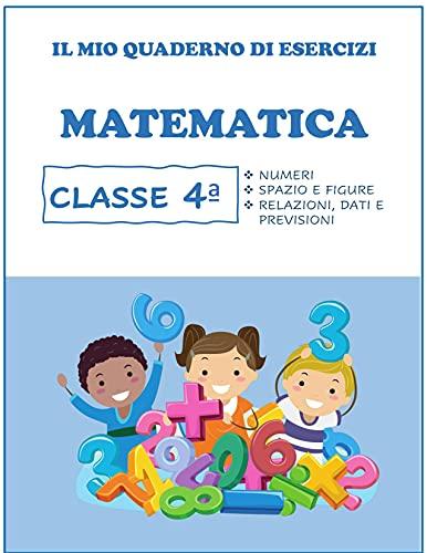 Quaderno Tutto Esercizi di Matematica. Per la classe Per la 4ª classe elementare