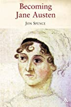 Becoming Jane Austen: A Life by Spence (December 15,2006)