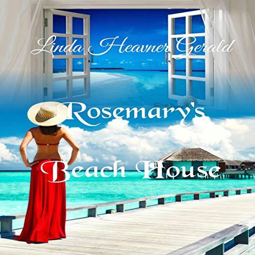 Rosemary's Beach House audiobook cover art