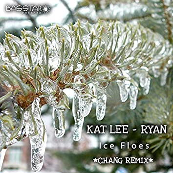 Ice Floes (Chang Remix)