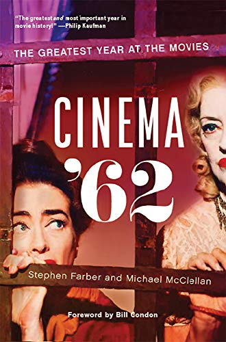Cinema '62: The Greatest Year at the Movies (English Edition)