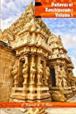 Pallavas of Kanchipuram : Volume 1