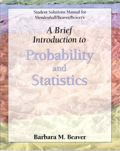 Student Solutions Manual for Mendenhall's Brief Introduction to Probability and Statistics