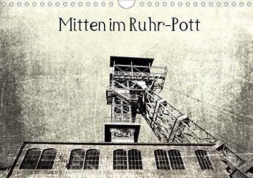 Mitten im RuhrPott (Wandkalender 2021 DIN A4 quer)
