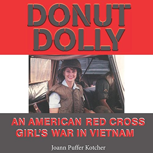 Donut Dolly: An American Red Cross Girl's War in Vietnam audiobook cover art