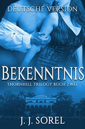 Bekenntnis (Thornhill Trilogy 2)