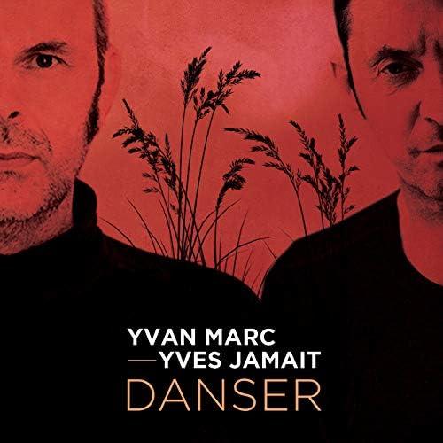 Yvan Marc & Yves Jamait