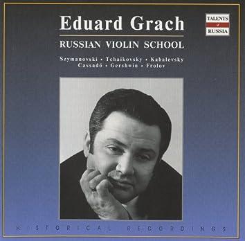 Russian Violin School: Eduard Grach (1962-1983)