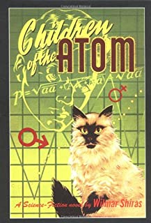 Children Of The Atom: Facsimile Reproduction Of The 1953 First Edition