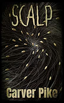 Scalp by [Carver Pike]