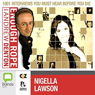 Enough Rope with Andrew Denton: Nigella Lawson cover art
