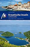 Kroatische Inseln und Küstenstädte: Reiseführer mit vielen parktischen Tipps