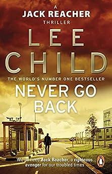 Never Go Back (Jack Reacher, Book 18) di [Lee Child]