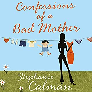 Confessions of a Bad Mother: The Teenage Years Audiobook