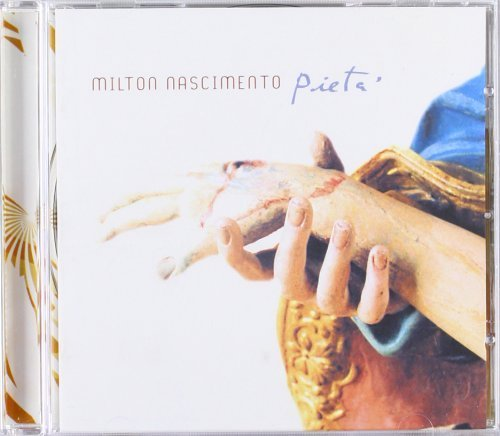 Pieta by Milton Nascimento (2003-04-08)