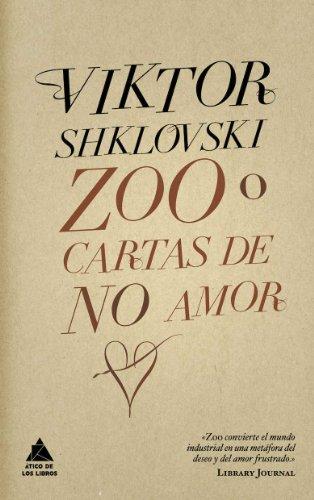 Zoo o cartas de no amor (Ático de los Libros)