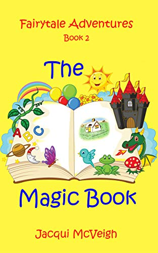 Fairytale Adventures Book 2 THE MAGIC BOOK (English Edition)