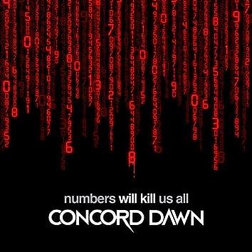 Numbers Will Kill Us All