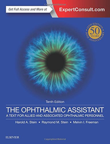 The Ophthalmic Assistant: A Text for Allied and Associated Ophthalmic Personnel