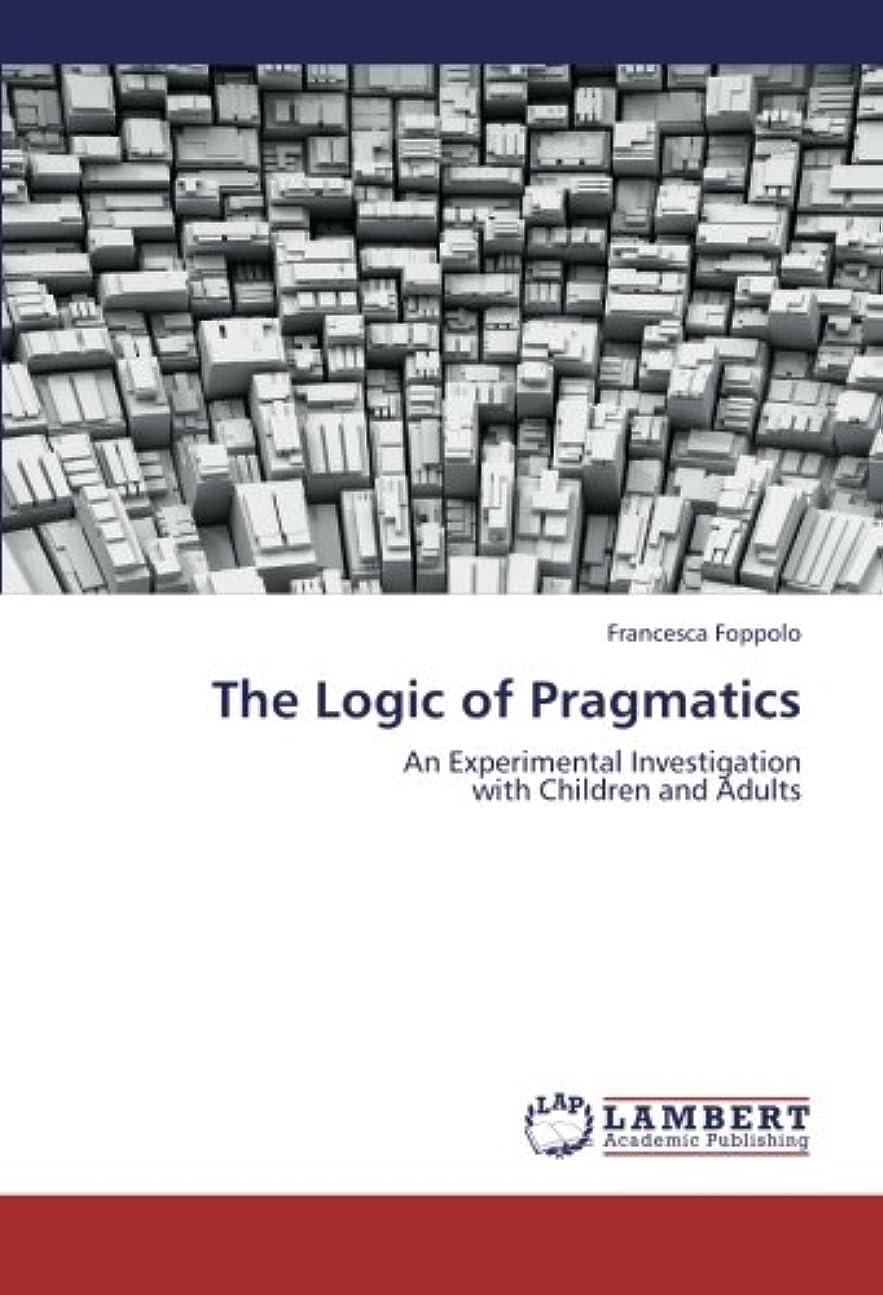 フィルタ資本主義ファシズムThe Logic of Pragmatics